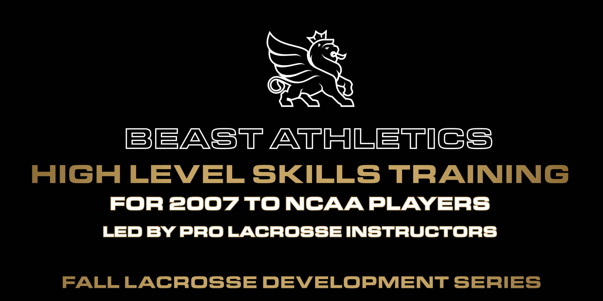 BEAST High level lacrosse training