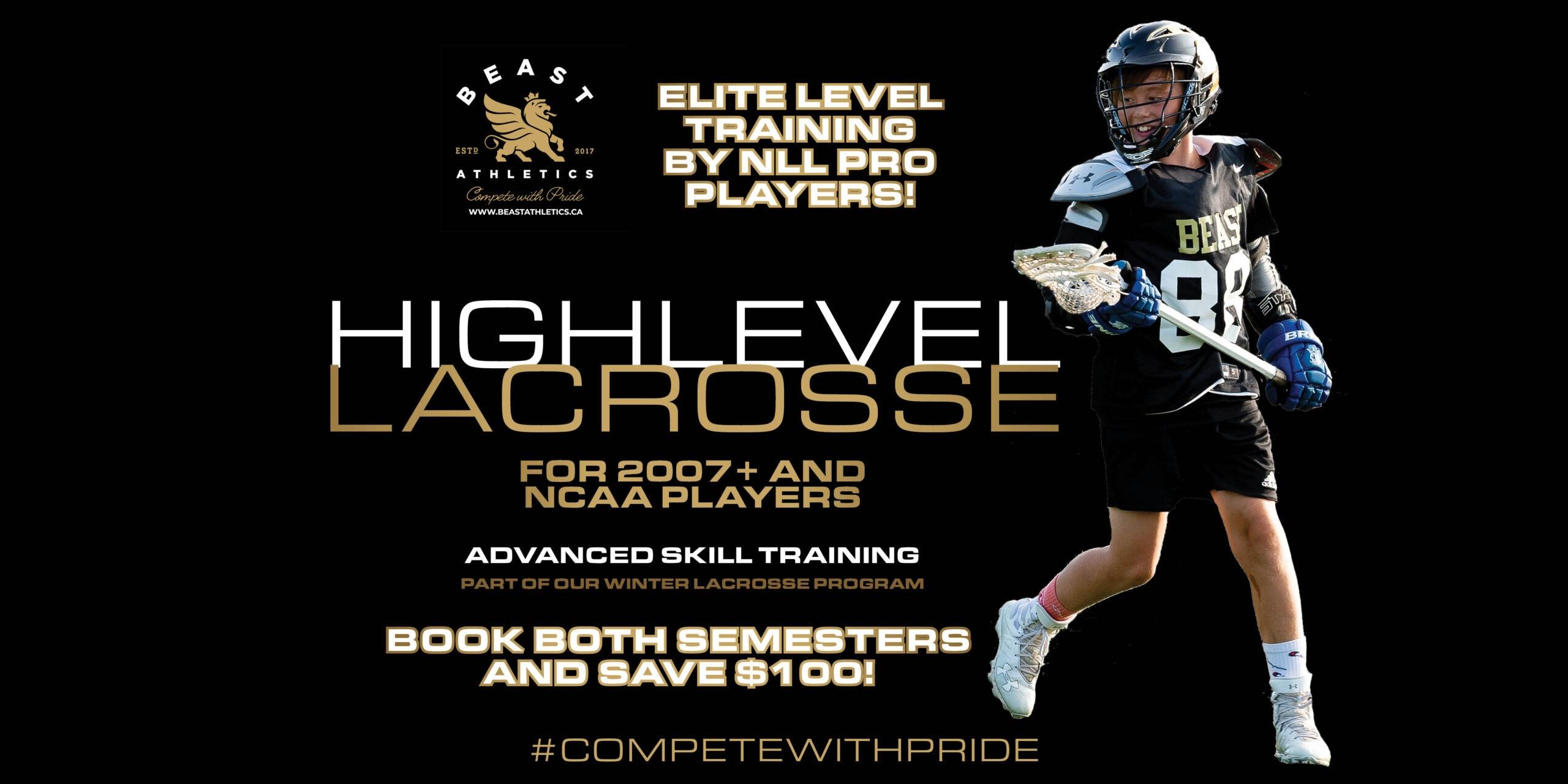 BEAST Lacrosse High Level Skills Development